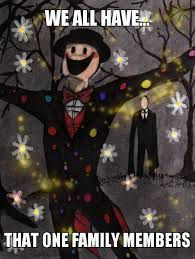Yup im that one, no not splender (the colorful one) the one in the back (slenderman)