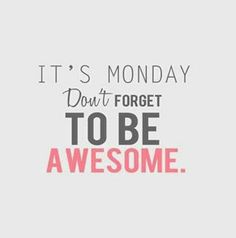 To be awesome,motivation quotes,inspirational quotes Great Quotes, Quotes To Live By, Funny Quotes, Inspirational Quotes, Motivational Monday, Be Awesome Quotes, The Words, I Love You Husband, Montag Motivation