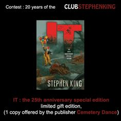 Reminder : among many other gifts, Cemetery Dance offers us a limited edition of IT (25 years anniversary edition) in the #StephenKingContest !