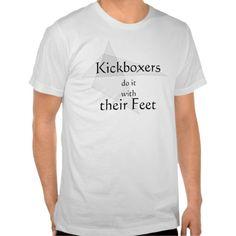 Kick boxers Do It Tshirts