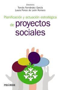 Planificación y actuación estratégica de proyectos sociales http://leo.um.es/Record/Xebook1-2127