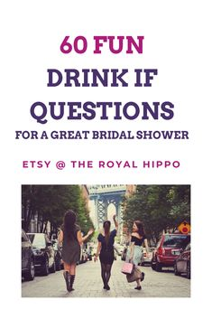 60 fun drink if questions - The Best Drinking Game For Your Bachelorette Party Bachelorette Drinking Games, Fun Drinking Games, Hen Party Games, Printable Bridal Shower Games, Fun Drinks, Girls Night, Laughter, Hilarious, This Or That Questions
