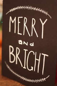 Winter/Christmas Chalkboard sign by Sweetpeasparty on Etsy, $16.00 Merry and Bright.