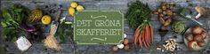 Det gröna skafferiet   Matkultur och gröna recept