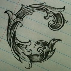 handlettering - ornate c font / typeface / typography - wish I could do that!
