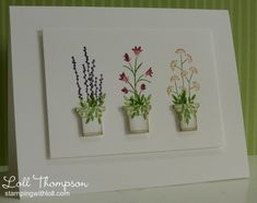 Card by Loll Thompson  (072513)  [using Poppy Stamps Small Flower Box die to create flower pots]