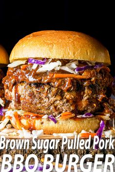 Brown Sugar Pork Burger Topped With Pulled Pork Burger Toppings, Burger Recipes, Grilling Recipes, Pork Recipes, Veggie Recipes, Burger Menu, Dinner Recipes, Beef And Pork Burgers, Barbecue Burgers
