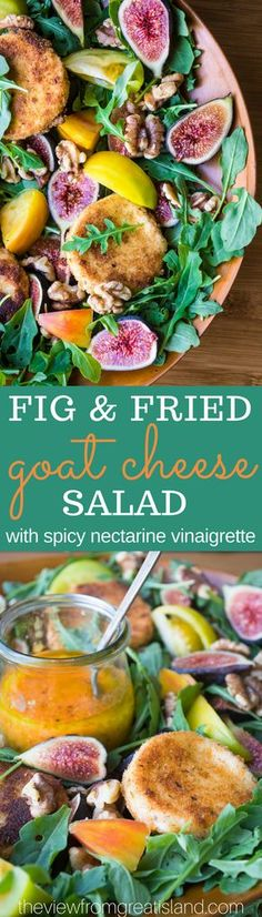 Fig and Fried Goat Cheese Salad with Nectarine Vinaigrette.