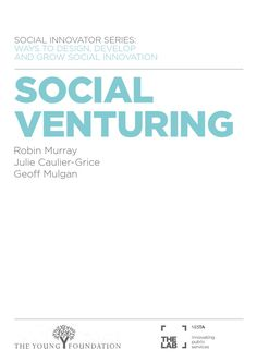 This volume - part of a series on methods and issues in social innovation - focuses on how to establish and grow a social venture...