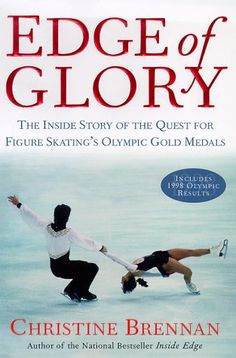 Edge of Glory: The Inside Story of the Quest for Figure Skating's Olympic Gold Medals by Christine Brennan http://www.amazon.com/dp/0684841282/ref=cm_sw_r_pi_dp_3K7Ztb0EQ8GTEF8F