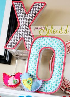 Quilted & Piped Letter Tutorial - No sew! {Positively Splendid}