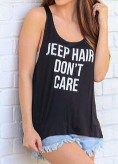 WEBNODE :: Sleeveless Round Neck Letter Print Black Top :: Fashionerly Black Tops, Don't Care, Jeep, Letter, Hair, Women, Fashion, Spring Fashion, Spring Summer