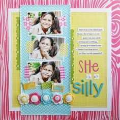 She Is So Silly *NEW BELLA BLVD* - Scrapbook.com