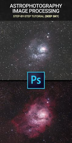 Astrophotography Image Processing Tutorial by AstroBackyard Nice {Good Photoshop Actions Smoke Milky Way Photography, Dslr Photography Tips, Star Photography, Photoshop Photography, Night Photography, Creative Photography, Portrait Photography, Advanced Photoshop, Cool Photoshop