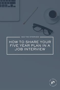 Interview Tip: Share a 5-year plan that is ambitious, yet attainable at the company you're interviewing with | The Prepary Get your dream job and we will help you travel the world for little to no money http://recruitingforgood.com/