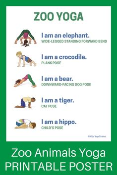 Zoo Yoga Poses for Kids Printable Poster Learn about zoo animals by reading zoo books and practicing zoo animal yoga poses for kids Learn be active and have funLearn abou. Yoga Poses For Two, Kids Yoga Poses, Kid Poses, Yoga Poses For Beginners, Yoga For Kids, Kid Yoga, Poses Yoga Enfants, Toddler Yoga, Zoo Book
