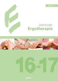 Van Handenhoven, Wilfried. Jaarboek Ergotherapie 2016-2017. Plaats VESA 615.8 JAAR