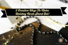 5 Ways To Make Holiday Cards Stand Out | http://www.domesticcharm.com/5-ways-make-holiday-cards-stand/