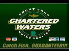 Chartered Waters Trout Shop, Inc.