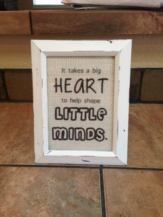 Great teacher gift!  A frame with a little saying in it.  Simple and effective.