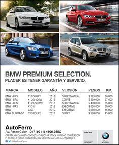 BMW PREMIUM SELECTION - Comprá tu usado garantizado en AutoFerro Av Paseo Colón 1047 www.autoferro.com