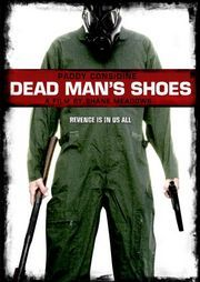 Dead Man's Shoes (2004)  Another Shane Meadows' work of art. Pretty brutal film, but the story is incredible.