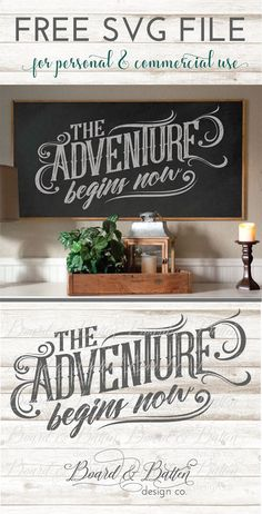 Free SVG File for Silhouette or Cricut Craft Cutters - The Adventure Begins Now - this file is perfect for wood signs, t-shirts, or anything for the adventurous soul!