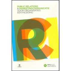 Public relations & marketingcommunicatie voor organisaties: een inleiding
