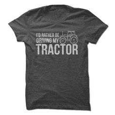 This Shirt Makes A Great Gift For You And Your Family.  Id Rather Be Driving My Tractor .Ugly Sweater, Xmas  Shirts,  Xmas T Shirts,  Job Shirts,  Tees,  Hoodies,  Ugly Sweaters,  Long Sleeve,  Funny Shirts,  Mama,  Boyfriend,  Girl,  Guy,  Lovers,  Papa,  Dad,  Daddy,  Grandma,  Grandpa,  Mi Mi,  Old Man,  Old Woman, Occupation T Shirts, Profession T Shirts, Career T Shirts,