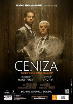 CENIZA, con Guillermo Montesinos y Antonio Campos.  Del 9 de marzo al 7 de abril en el Teatro Fernán Gómez de Madrid. Un diseño de http://creartecomunicacion.com/
