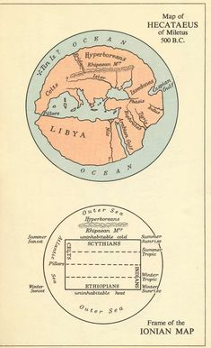 Map of the World according to Hecataeus of Miletus (c. 550 BC – c. 476 BC)