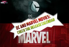 DC and Marvel Movies: Check the Release Calendar!