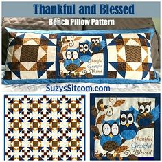 Thankful and Blessed- New Bench Pillow Pattern! Available Free only until December 1, 2020!  Pick up your copy now!