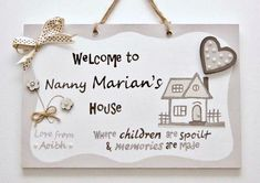 Personalised Gift for Grandma.'Welcome to Nanny's House. Personalised Plaque with Names for Home Personalized Plaques, Personalized Mother's Day Gifts, Handmade Gifts, Gifts For Mum, Grandma Gifts, Grandmother Birthday, School Signs, Daughter Love, First Day Of School
