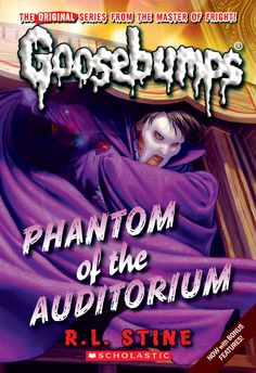Classic Goosebumps: Phantom of the Auditorium