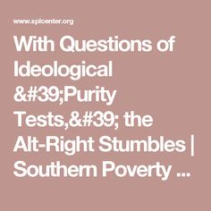 With Questions of Ideological 'Purity Tests,' the Alt-Right Stumbles | Southern Poverty Law Center
