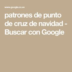 patrones de punto de cruz de navidad - Buscar con Google