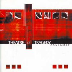 Name: Theatre of Tragedy – Assembly Genre: Gothic Metal Year: 2002 Format: Mp3 Quality: 320 kbps Description: Studio Album! Tracklist: 1. Automatic Lover 2. Universal Race 3. Episode 4. Play 5. Superdrive 6. Let You Down 7. Starlit 8. Envision 9. Flickerlight 10. Liquid Man 11. Motion 12. Let You Down (Remix Bonus Track) DOWNLOAD …