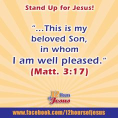 God took a 'Stand for Jesus' by declaring him as his Son!