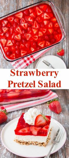 Strawberry Pretzel Salad Crunchy, creamy, sweet and salty all come together in this fabulous strawberry pretzel salad. Don't let the name fool you, this recipe is a dessert! Pretzel Desserts, Köstliche Desserts, Best Dessert Recipes, Delicious Desserts, Baker Recipes, Top Recipes, Cookbook Recipes, Summer Recipes, Recipies