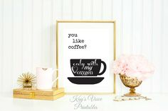 Gilmore Girls You Like Coffee Only With My Oxygen, Stars Hollow Quote, Typography, 8x10, Art Print, Printable, Download, Digital Print by KaysVoicePrintables on Etsy https://www.etsy.com/listing/250120470/gilmore-girls-you-like-coffee-only-with