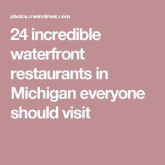 24 incredible waterfront restaurants in Michigan everyone should visit