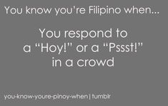 You know you're Filipino when. — from You Know You're Filipino If… A Filipino. Memes Pinoy, Memes Tagalog, Pinoy Quotes, Filipino Funny, Filipino Quotes, Kid Memes, Funny Memes, Disney Memes Clean, Asian Problems