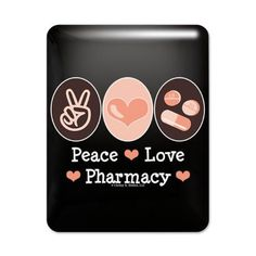 Peace <3 Love <3 Pharmacy