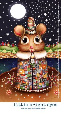 Little Bright Eyes the Radiant Christmas Mouse von © Karin Taylor Maus Illustration, Illustrations, Pet Mice, Disney Artists, Good Night Moon, Cute Mouse, Bright Eyes, Angel Art, Whimsical Art