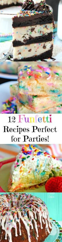 12 Funfetti Recipes to Make Everyday a Party!!