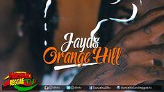 JAYDS - Orange Hill [Official Music Video] ▶Dancehall ▶Reggae 2016