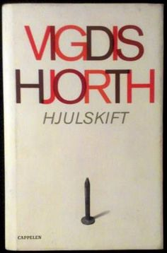 Hjort, Vigdis: Hjulskift - brukt bok