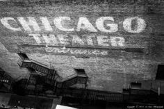 Chicago theater old painted brick wall sign
