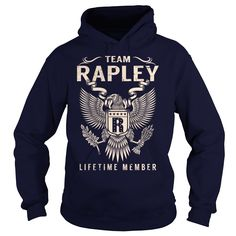 Team RAPLEY Lifetime Member Name Shirts #gift #ideas #Popular #Everything #Videos #Shop #Animals #pets #Architecture #Art #Cars #motorcycles #Celebrities #DIY #crafts #Design #Education #Entertainment #Food #drink #Gardening #Geek #Hair #beauty #Health #fitness #History #Holidays #events #Home decor #Humor #Illustrations #posters #Kids #parenting #Men #Outdoors #Photography #Products #Quotes #Science #nature #Sports #Tattoos #Technology #Travel #Weddings #Women